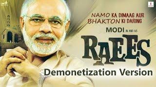 Raees Trailer 2 (Demonetization Version) ft. Narendra Modi as Shah Rukh Khan & Arvind Kejriwal || KG