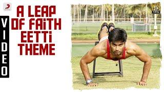 A Leap of Faith Eetti Theme Song | Adharvaa, Sri Divya | G.V. Prakash Kumar | Raviarasu