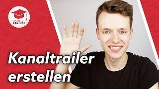 YouTube Abonnenten mit einem großartigen Kanaltrailer gewinnen (Kanaltrailer erstellen)