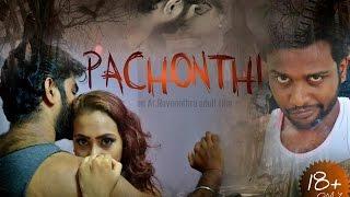 PACHONTHI- Tamil Adult Short Film [2016]