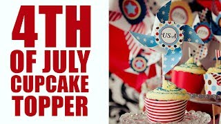 Fourth of July printable cupcake topper (free)