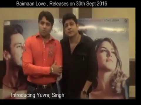 Baimaan Love , Introduces YUVRAJ SINGH   Sunny Leone   Rajneesh Duggal