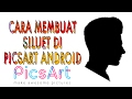 Cara Edit Foto Siluet Di Picsart Android (tutorial #4)