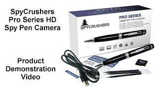 SpyCrushers Pro Series HD Spy Pen Camera: Product Demonstration
