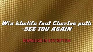 Wiz Khalifa -SEE YOU AGAIN- FREE Download
