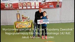 143 Rosenhof darek Cup. Otwarcie Turnieju/Skrót * Opening Ceremony.