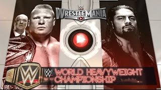WWE Brock Lesnar Vs. Roman Reigns - Wrestlemania 31 Highlights