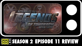 Legends Of Tomorrow Season 2 Episode 11 Review & After Show | AfterBuzz TV