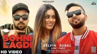 Sohni Lagdi (Full Video) Kelvin King | Rubal Singh | New Songs 2019 | White Hill Music