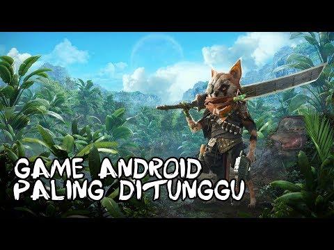 5 Game keren Android Yang Ditunggu-tunggu 2018 HD Grafis