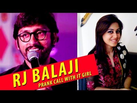 Prank call with Chennai IT girl |  RJ Balaji Cross Talk | Best hits 2016