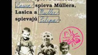 Müller, Lasica - my sme národ holubičí