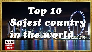 Top 10 Safest Countries In The World||