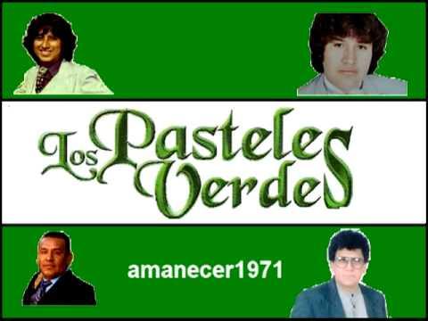 Los Pasteles Verdes Los Originales Mix de Exitos 1
