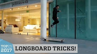 Awesome Longboard Tricks   Top 25 of 2017