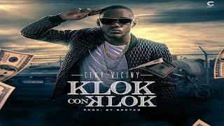 Ceky Viciny - Klok Con Klok (Prod. By Breyco)