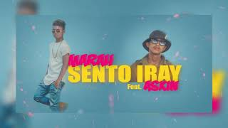 MARAH Feat  Askin   Sento Iray Audio Officiel 2017