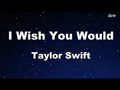 Download I Wish You Would - Taylor Swift Karaoke【No Guide Melody】 free