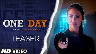 Teaser : One Day - Justice Delivered | Anupam Kher | Esha Gupta | Releasing On 14th June 2019