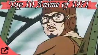 Top 10 Anime of 1971