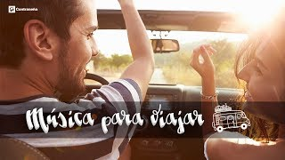 Música Para Viajar, Música Para Conducir Alegre, Música Para el Coche, Mix Canciones de Viaje