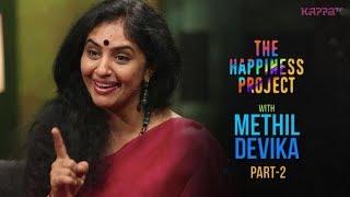 Methil Devika (Part 2) - The Happiness Project - Kappa TV