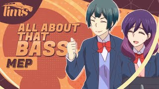 「LimS™」▸ All about that bass MEP