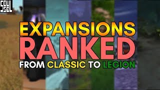 Here%27s+how+I+rank+the+World+of+Warcraft+expansions+including+classic%2Fvanilla+WoW.
