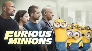 Furious Minions - Minions Invade The Fast & The Furious (2015) HD