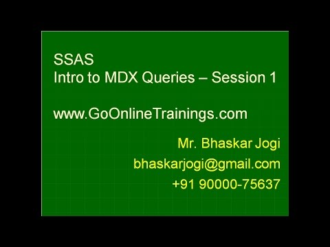 SSAS Part9 - Intro to MDX Queries - Session 1