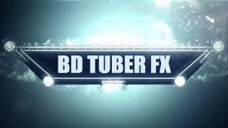 BD TUBER FX intro