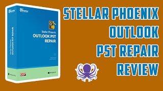 Stellar Phoenix Outlook PST Repair Review