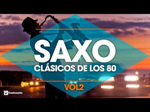 Xxx Mp4 CLASICOS DE LOS 80 S Musica Instrumental De Los 80 Saxofon Manu Lopez 80s Music Hits Sax Vol2 3gp Sex