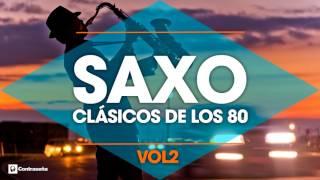CLASICOS DE LOS 80's / Musica Instrumental de los 80 / Saxofon Manu Lopez / 80s Music Hits, Vol2