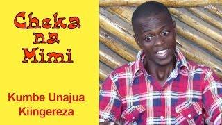 Kumbe Unajua Kiingereza - Cheka na Mimi (Komedi)