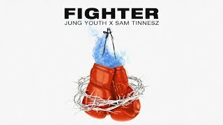 Sam Tinnesz X Jung Youth - Fighter [Official Audio]