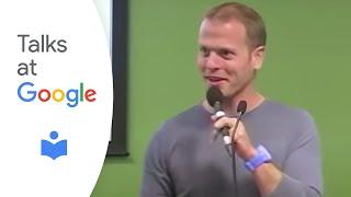 "Tim Ferriss: ""The 4-Hour Body""   Talks at Google"