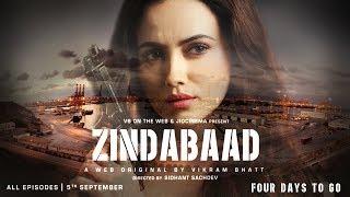 Zindabaad | Four Days To Go | A Web Original By Vikram Bhatt