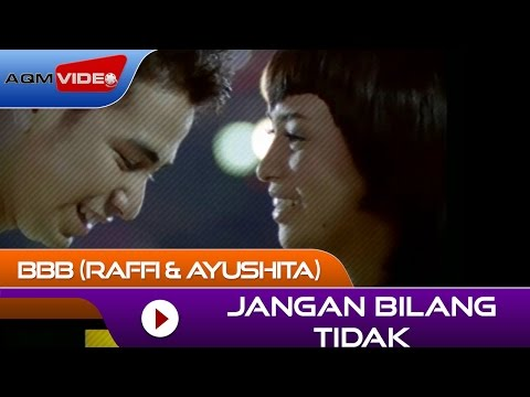 Xxx Mp4 BBB Raffi Amp Ayushita Jangan Bilang Tidak From OST Bukan Bintang Biasa Official Video 3gp Sex