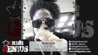 Aidonia - Fat 40 (Raw) October 2016