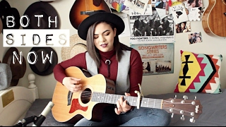 Both Sides Now - Joni Mitchell Cover