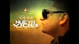 3.Ely Flow - Nunca Imagine Ft. Frances (Nueva Vida The Album)