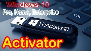 How to Windows 10 Activation 2018 | All Versions | 100% working