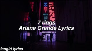 7 Rings || Ariana Grande Lyrics