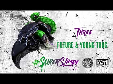 Future & Young Thug - Three [Official Audio]