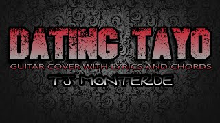 Dating Tayo - Tj Monterde (Guitar Cover With Lyrics & Chords)