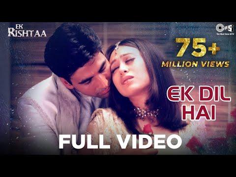 Xxx Mp4 Ek Dil Hai Video Song Ek Rishtaa Akshay Kumar Amp Karishma Kapoor Alka Y Amp Kumar S 3gp Sex