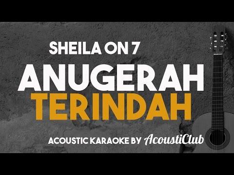 Anugerah Terindah Acoustic Karaoke Sheila on 7