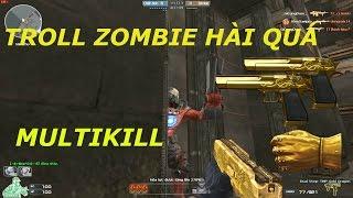 Bình Luận CF : MULTIKILL TMP GOLD - Tiến Xinh Trai Zombie V4