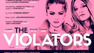 THE VIOLATORS Official UK Trailer [HD] (2016)